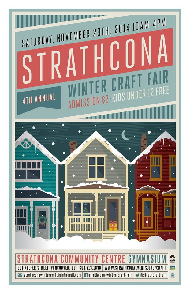 Announcing our 2nd Holiday craft sale , Strathcona Winter Craft Fair. This is the 3rd year we're participating, always a great event, stop by and stock up on crafty goods, locally made!